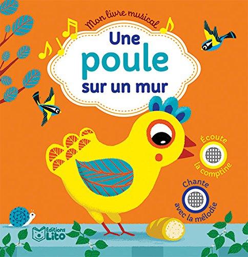 Mon livre musical: Une poule sur un mur - Dès 18 mois