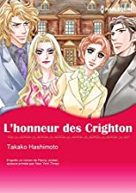 L'honneur Des Crighton:Harlequin Manga (Les Crightons) (French Edition)