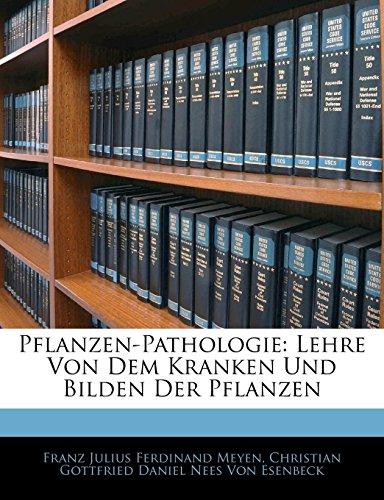 Meyen, F: Handbuch der Pflanzen-Pathologie und Pflanzen-Tera
