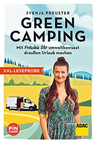 XXL-Leseprobe: Green Camping: Mit Fräulein Öko umweltbewusst draussen Urlaub machen