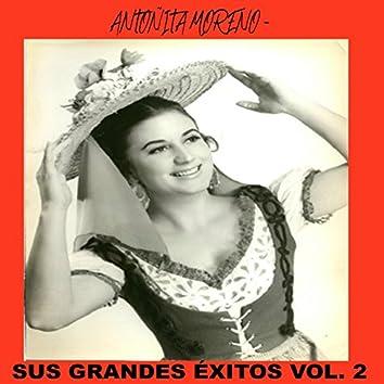 Antoñita Moreno - Sus Grandes Éxitos Vol. 2