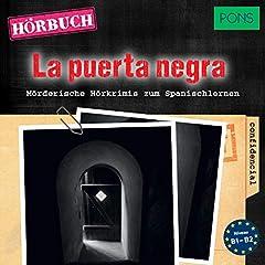 La puerta negra. Mörderische Hörkrimis zum Spanischlernen