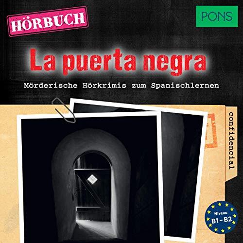 La puerta negra. Mörderische Hörkrimis zum Spanischlernen Titelbild