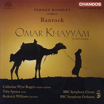 Bantock: Omar Khayyam