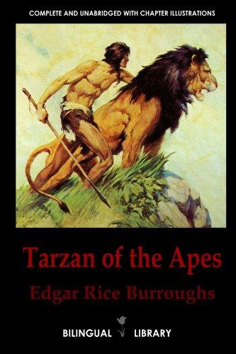 Tarzan of the Apes-Tarzan De Los Monos: English-Spanish Parallel Text Classic Edition