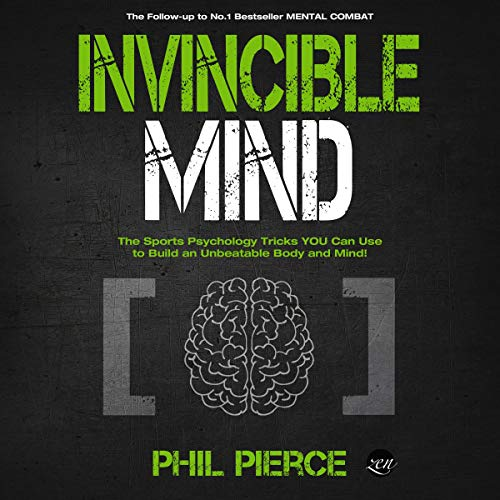 Invincible Mind: The Sports Psychology Tricks You Can Use to Build an Unbeatable Body and Mind! Titelbild