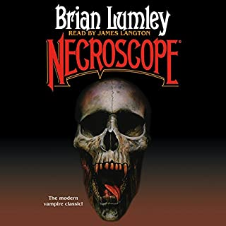 Necroscope                   By:                                                                                                                                 Brian Lumley                               Narrated by:                                                                                                                                 James Langton                      Length: 17 hrs and 24 mins     1,346 ratings     Overall 4.4