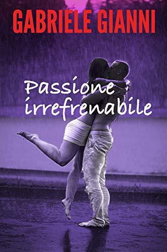 Passione irrefrenabile