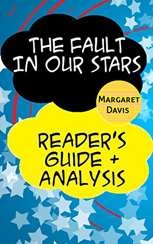 The Fault in our Stars - Reader's Guide & Analysis (English Edition)