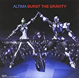 Burst The Gravity 歌詞