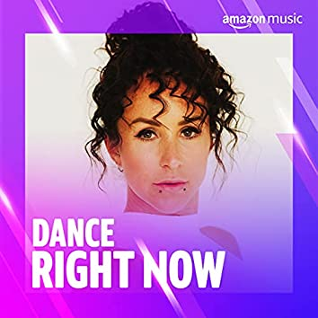Dance Right Now