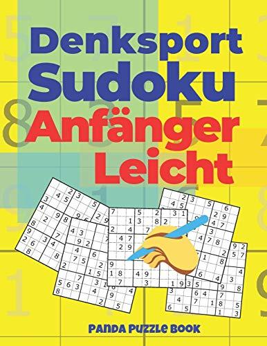 Denksport Sudoku Anfänger Leicht: Denkspiele Für erwachsene - Rätselbuch Für Erwachsene (German Edition)