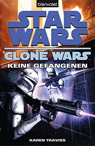 Star Wars - The Clone Wars 3: Keine Gefangenen