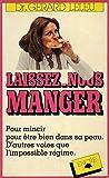 Laisses nous manger / Leleu, Gérard / Réf: 23612 - (voir descriptif) - 01/01/1981
