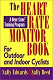 the heart rate monitor book for outdoor or indoor cyclists (heart zone training program series) by sally edwards (2000-11-30)