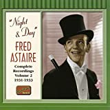 Complete Recordings, Volume 2: Night & Day (1931-1933) von Fred Astaire