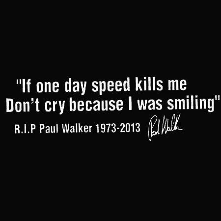 Paul Walker Memorial Autoaufkleber Aufkleber Rip X1 Weiß 20 Cm Auto