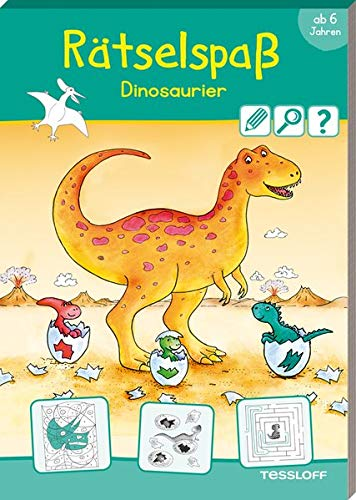 Rätselspaß Dinosaurier. Ab 6 Jahren (Rätsel, Spaß, Spiele)