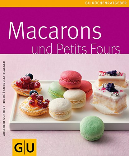 Macarons und Petit Fours