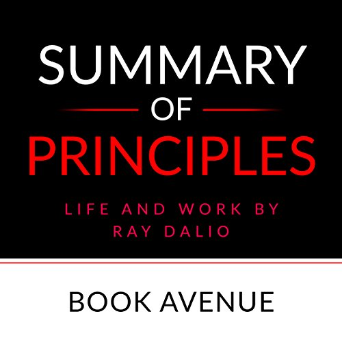 Summary of Principles: Life and Work by Ray Dalio audiobook cover art