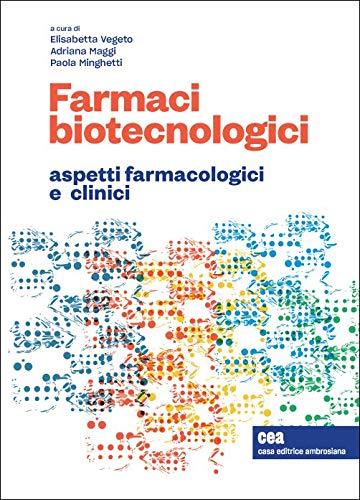 Farmaci biotecnologici e terapia personalizzata. Aspetti farmacologici e clinici. Con e-book