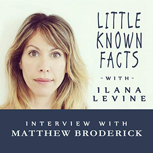 Little Known Facts: Matthew Broderick audiobook cover art