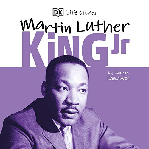 DK Life Stories: Martin Luther King cover art