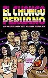 El chongo peruano: Antropología del humor popular (Spanish Edition)