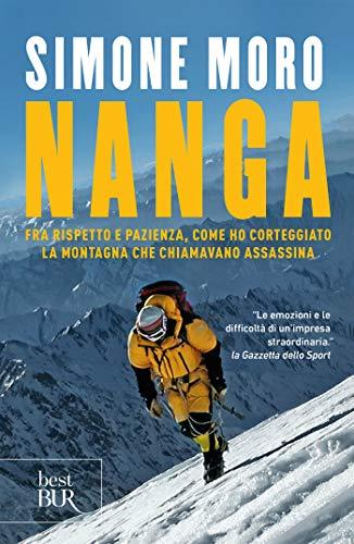 Nanga: Fra rispetto e pazienza come ho corteggiato la montagna che chiamavano assassina