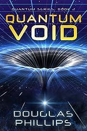 Quantum Void (Quantum Series Book 2)