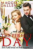 The (Not So) Perfect Day: A Sweet Best Friends Romance (Falling in Friar Hollow Book 1)