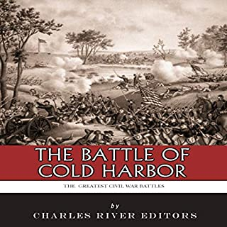 The Greatest Civil War Battles: The Battle of Cold Harbor audiobook cover art