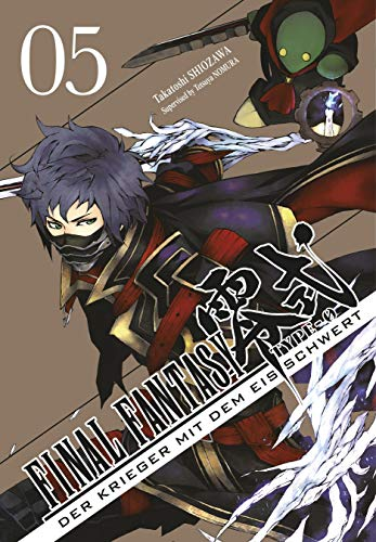 Final Fantasy - Type-0 5: Final Fantasy - Type-0: Der Krieger mit dem Eisschwert, Band 5: Der Prequel-Manga zum Game! (5)