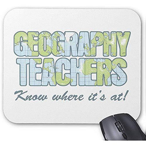 Geografie-Lehrer wissen,wo es am Spiel ist Mousepad 30X25CM