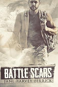 Battle Scars by [Jane Harvey-Berrick]