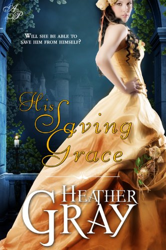 Book: His Saving Grace by Heather Gray