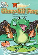 Steck-Vaughn Pair-It Turn and Learn Fluency 4: Big Book Life on Land, Water, and Air/Show-Off Frog