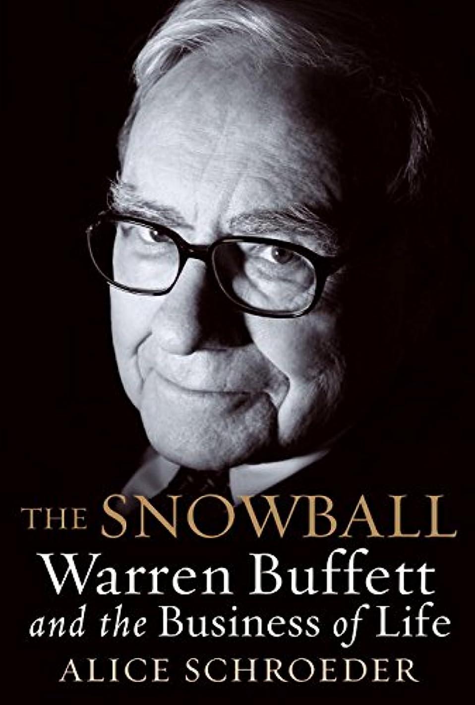 啓示処理する予想外The Snowball: Warren Buffett and the Business of Life (English Edition)