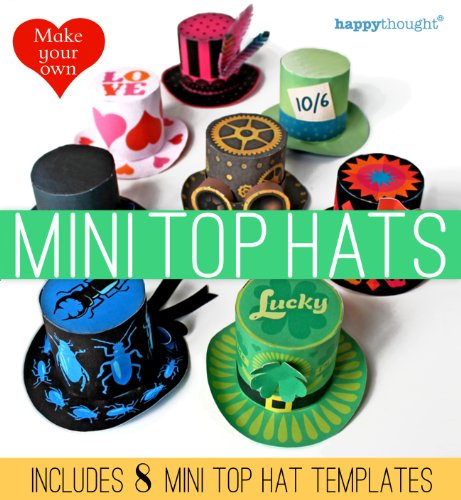 Make your own Mini top Hats: includes 8 mini top hat templates (Happythought paper craft Book 1) (English Edition)