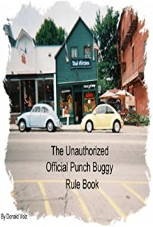 The Unauthorized Official Punch Buggy Rule Book.