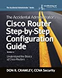 The Accidental Administrator: Cisco Router Step-by-Step Configuration Guide (English Edition)