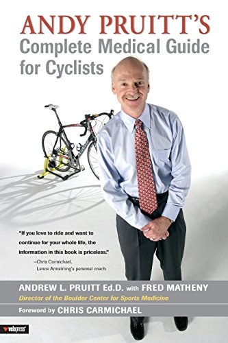 Andy Pruitt\'s Complete Medical Guide for Cyclists