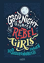 Anzeige AMAZON - Good Night Stories for Rebel Girls: 100 aussergewöhnliche Frauen