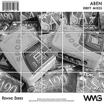 Rewind Series: ABEN - Drift Mixes