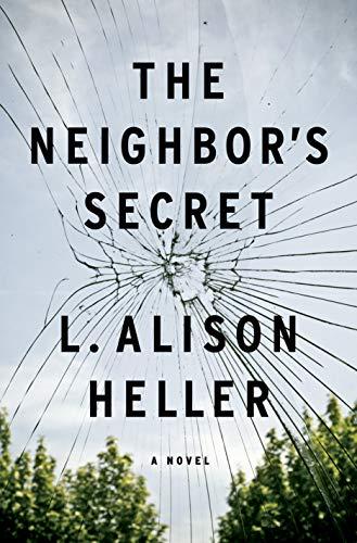 The Neighbor's Secret: A Novel