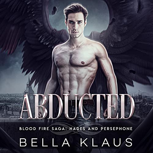 Abducted: A Hades and Persephone Dark Romance: Hades and Persephone, Book 1