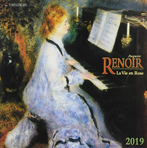 Auguste Renoir - La Vie en Rose 2019: Kalender 2019 (Tushita Fine Arts)