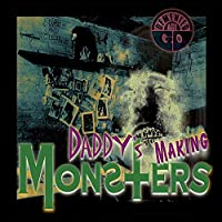 7-DADDY'S MAKING MONSTERS [Analog]