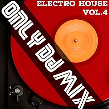 Only Dj Mix (Electro House), Vol. 4