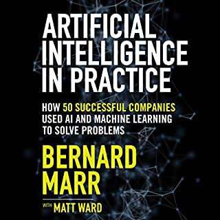 Artificial Intelligence in Practice audiobook cover art